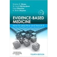 Evidence-Based Medicine: How to Practice and Teach It (Book with Mini CD-ROM)