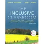 The Inclusive Classroom Strategies for Effective Instruction (with MyEducationLab)