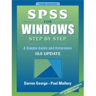 SPSS for Windows Step by Step : A Simple Guide and Reference, 10.0 Update
