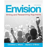 Envision Writing and Researching Arguments Plus MyWritingLab -- Access Card Package