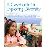 A Casebook for Exploring Diversity