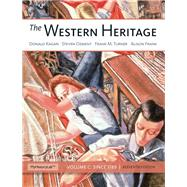 Western Heritage The, Volume C Plus NEW MyHistoryLab with eText -- Access Card Package