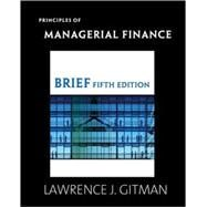 PRINCIPLES OF MANAGRL FIN BRF & MFL SAK PKG, 5/e