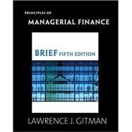 PRINCIPLES OF MANAGRL FIN BRF & MFL SAK PKG, 5/e