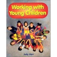 Working With Young Children (textbook)