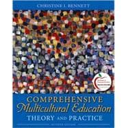 Comprehensive Multicultural Education : Theory and Practice (with MyEducationLab)