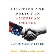 Politics And Policy In American States And Communities- (Value Pack w/MySearchLab)