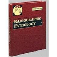 Radiographic Pathology