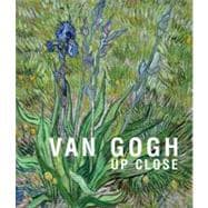 Van Gogh : Up Close