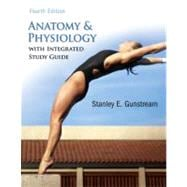 Anatomy & Physiology w/Integrated Study Guide