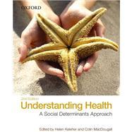 Understanding Health A Determinants Approach