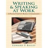 Writing and Speaking at Work: A Practical Guide for Business Communication