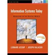 Information Systems Today : Managing in the Digital World Value Package (includes MyITLab 12-month Student Access)