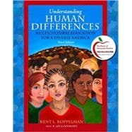 Understanding Human Differences : Multicultural Education for a Diverse America (with MyEducationLab)