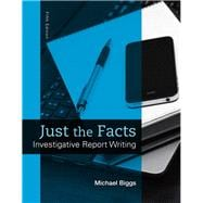 Just the Facts Investigative Report Writing
