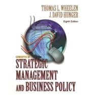 Strategic Management and Business Policy: Concepts