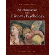 An Introduction to the History of Psychology, 6th Edition