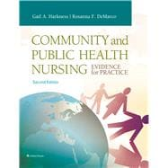 Community and Public Health Nursing Evidence for Practice