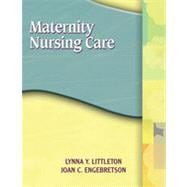 Maternity Nursing Care, 1st Edition
