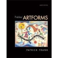 Prebles' Artforms : An Introduction to the Visual Arts
