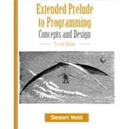 Extended Prelude to Programming : Concepts and Design