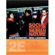 Social Psychology and Human Nature, Comprehensive Edition