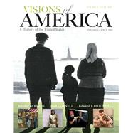 Visions of AMerica A History of the United States, Volume 2, Black and White Plus NEW MyHistoryLab with Pearson eText -- Access Card Package