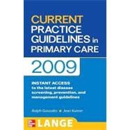 CURRENT PRACTICE GUIDELINES in PRIMARY CARE 2009