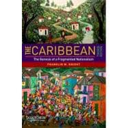 The Caribbean The Genesis of a Fragmented Nationalism