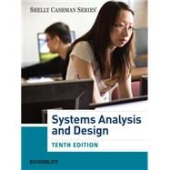 Systems Analysis and Design (with MIS CourseMate with EBook Printed Access Card)
