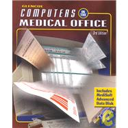 Glencoe Computers in the Medical Office : Using MediSoft for Windows Advanced, Student Text