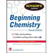 Schaum's Outline of Beginning Chemistry 673 Solved Problems + 16 Videos