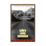 God's Long Summer : Stories of Faith and Civil Rights