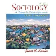 Sociology : A Down-to-Earth Approach - Core Concepts