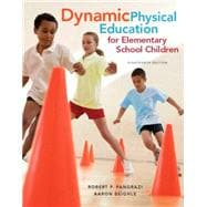 Dynamic Physical Education for Elementary School Children with Curriculum Guide: Lesson Plans, 18/e