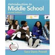 Introduction to Middle School (with MyEducationLab)