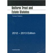 Uniform Trust and Estate Statutes, 2012-2013