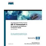 IT Essentials I: PC Hardware and Software Companion Guide (Cisco Networking Academy Program)