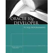 Oracle 10g Developer : PL/SQL Programming