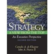 Strategy : A View from the Top (an Executive Perspective)