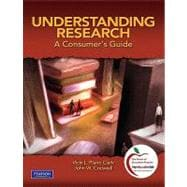 Understanding Research : A Consumer's Guide (with MyEducationLab)
