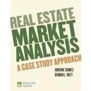 Real Estate Market Analysis; Methods and Case Studies, Second Edition