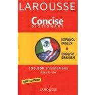 Larousse Concise Dictionary Spanish-English/ English-Spanish