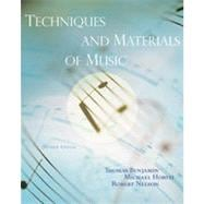 Techniques and Materials of Music: From the Common Practice Period Through the Twentieth Century, 7th Edition