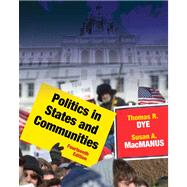 Politics in States and Communities Plus MyPoliSciLab with eText -- Access Card Package