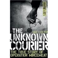 The Unknown Courier 9781785901379R
