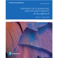 Theories of Counseling and Psychotherapy A Case Approach with MyCounselingLab with Pearson eText -- Access Card Package