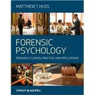 Forensic Psychology : Research, Clinical Practice, and Applications