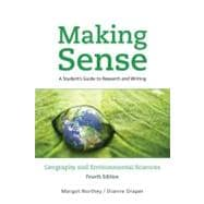 Making Sense in Geography and Environmental Sciences A Student's Guide to Research and Writing
