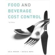 Food and Beverage Cost Control, 5th Edition